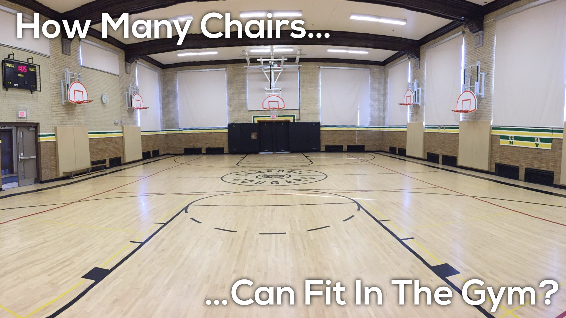 Graduation Day Version 2.008 how many chairs can fit in the gym