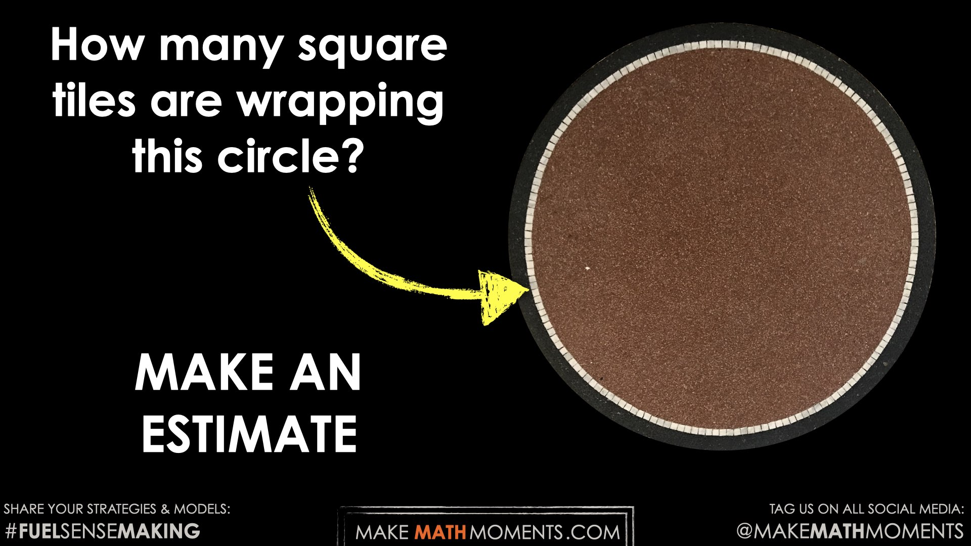 Going-In-Circles-Day-2-Tile-Circle-Circumference-04-Spark-Estimation-Prompt-Image-2.001.jpeg